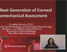 "Video ""The Next Generation of Corneal Biomechnical Assessment"" öffnen"