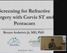 "Video ""Screening for Refractive Surgery with Corvis® ST and Pentacam®"" öffnen"